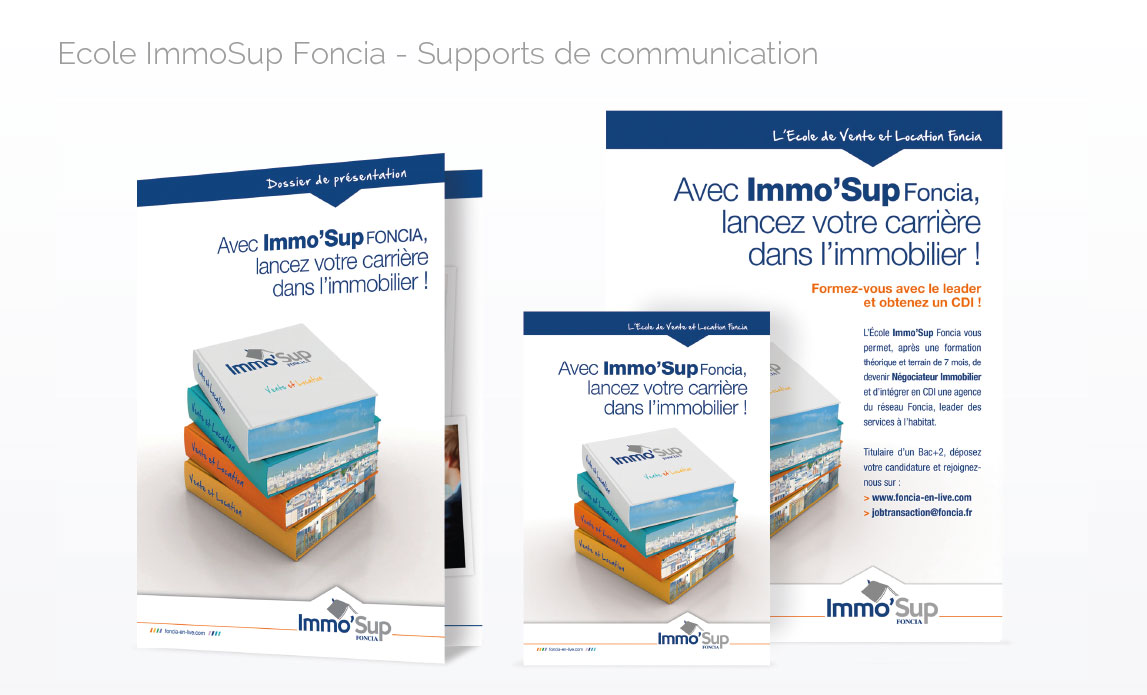 Ecole ImmoSup Foncia - Supports de communication